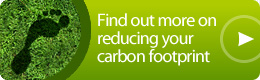 Find out more on reducing your carbon footprint.